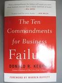 【書寶二手書T4/傳記_BHM】The Ten Commandments for Business Failure_Keough, Donald R.