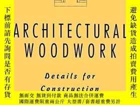 二手書博民逛書店Architectural罕見Woodwork: Details