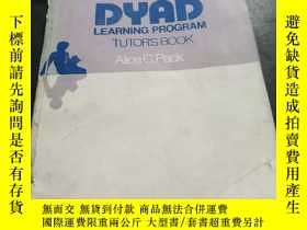 二手書博民逛書店DYAD罕見LEARNING PROGRAM TUTOR S BOOKY351232