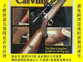 二手書博民逛書店Gunstock罕見Carving: The Most Comp