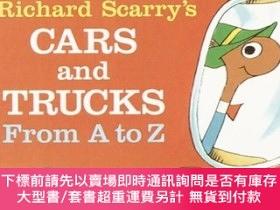 二手書博民逛書店Richard罕見Scarry s Cars and Trucks: From A ToZ 斯凱瑞:汽車與貨車 英