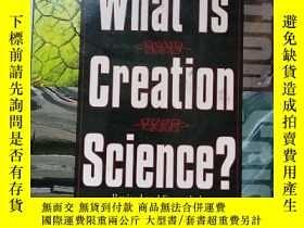 二手書博民逛書店what罕見is creation science?Y18214