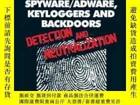 二手書博民逛書店Rootkits,罕見Spyware adware, Keyloggers And BackdoorsY364