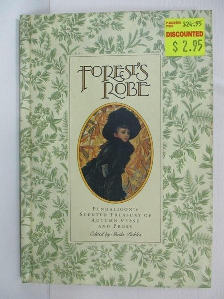 【書寶二手書T1/原文小說_ATW】Forest s Robe_S Pickles