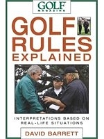 二手書《Golf Magazine Golf Rules Explained: Interpretations Based on Real Life Situations》 R2Y ISBN:158574509X
