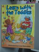 【書寶二手書T9/少年童書_ZFR】Learn with the Teddies
