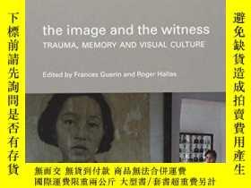 二手書博民逛書店The罕見Image And The WitnessY255562 Frances Guerin Wallfl