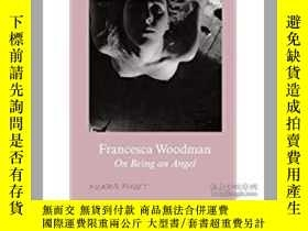 二手書博民逛書店Francesca罕見Woodman: On Being an