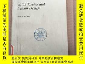 二手書博民逛書店MOS罕見DEVICE AND CIRCUIT DESIGN(P210)Y173412