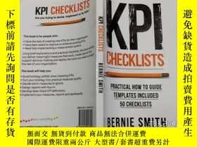 二手書博民逛書店KPI罕見Checklists: PRACTICAL HOW TO GUIDE TEMPLATES INCLUDE