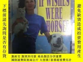 二手書博民逛書店罕見~ If Wishes Were Horses: The E