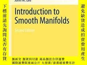 二手書博民逛書店Introduction罕見To Smooth Manifolds-光滑流形概論Y436638 John Le