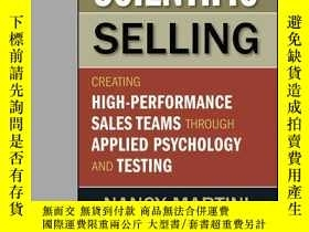 二手書博民逛書店Scientific罕見Selling: Creating High Performance Sales Team
