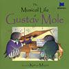 MUSICAL LIFE GUSTAV MOLE/CD