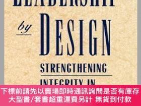 二手書博民逛書店預訂Leadership罕見By Design: Strengthening Integrity In Highe
