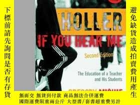 二手書博民逛書店Holler罕見If You Hear Me: The Educ