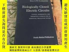 二手書博民逛書店Biologically罕見Closed Electric Circuits CLINICAL , EXPERIM