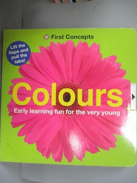【書寶二手書T2/大學理工醫_EIR】Colours. (First concepts)_Roger Priddy Roger Priddy, Roger Priddy