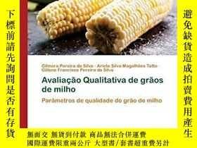 二手書博民逛書店Avaliacao罕見Qualitativa de graos de milho (Paperback)-玉米質量