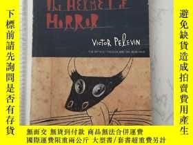 二手書博民逛書店The罕見Helmet of HorrorY385290 Viktor Pelevin Canongate I