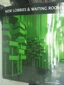 【書寶二手書T3/設計_WDE】New Lobbies and Waiting Rooms_Quartino