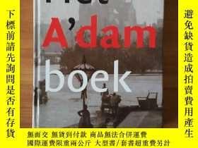 二手書博民逛書店Het罕見A dam boek 1275--2003 (荷蘭文原