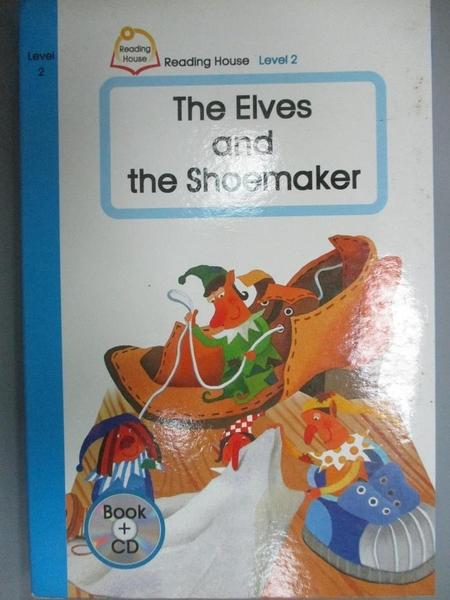 【書寶二手書T5/語言學習_PLF】The Elves and the Shoemaker