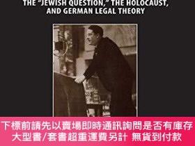 二手書博民逛書店Carl罕見Schmitt And The JewsY255174 Raphael Gross Univers
