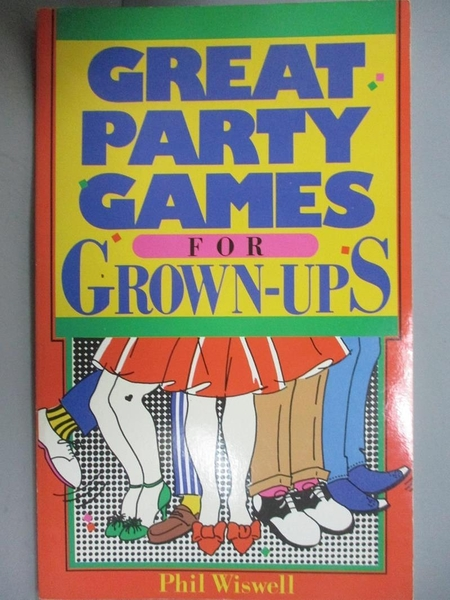 【書寶二手書T3/原文書_KOV】Great Party Games for Grown-ups_Phil Wiswell