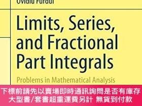 二手書博民逛書店Limits,罕見Series, And Fractional Part IntegralsY255174 O