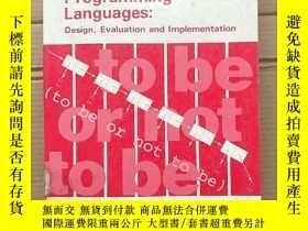 二手書博民逛書店principles罕見of programming languages:design,evaluation an