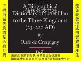 二手書博民逛書店【罕見】A Biographical Dictionary of Later Han to the Three K
