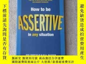 二手書博民逛書店How罕見to be Assertive In Any Situ