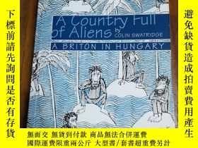 二手書博民逛書店A罕見Country Full Of Aliens: A Bri