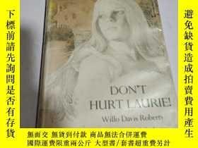 二手書博民逛書店DON T罕見HURT LAURIE(外文)Y200392