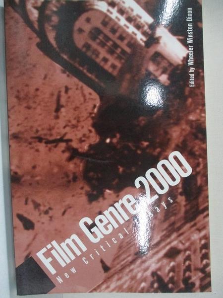 【書寶二手書T7/影視_KE2】Film Genre 2000: New Critical Essays_Dixon, Wheeler Winston (EDT)