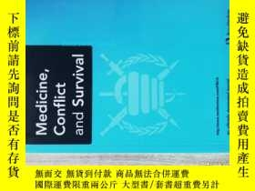 二手書博民逛書店Medicine,罕見conflict and survival (JOURNAL) 07-09 2013Y1