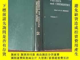 二手書博民逛書店HIGH罕見PRESSURE PHYSICS and CHEMISTRY(高壓物理與化學 上卷)英文版 精裝Y