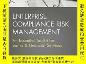 二手書博民逛書店Enterprise罕見Compliance Risk Management: An Essential Tool