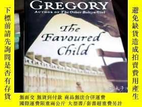 二手書博民逛書店THE罕見FAVOURED CHILDY24205 Philippa Gregory HARPER 出版20