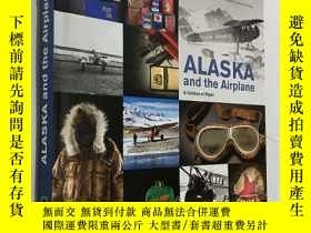 二手書博民逛書店Alaska罕見and the Airplane: A Cent