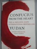 【書寶二手書T7/哲學_JDT】Confucius from the Heart_Yu Dan