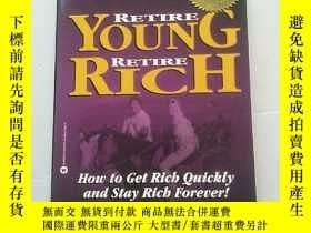 二手書博民逛書店Retire罕見Young Retire Rich: How t