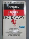 【書寶二手書T5/字典_MAB】The Bantam New College_German&English Dic