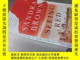 二手書博民逛書店Seeing罕見Red【36開 英文原版】Y16472 Sandra Brown Vision ISBN:97
