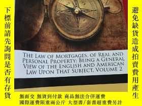二手書博民逛書店The罕見Law of Mortgages, of Real and Personal Property: Bei