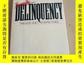 二手書博民逛書店Juvenile罕見Delinquency: Trends an