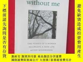 二手書博民逛書店Move罕見on Without Me: Secrets of