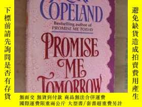 二手書博民逛書店PROMISE罕見ME TOMORROW 英文原版 近新Y146