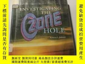 二手書博民逛書店INVESTIGATING THE罕見OZONE HOLEY24